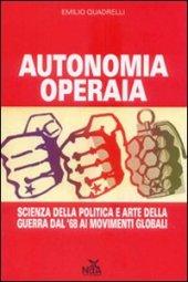 AutonomiaOperaiaQuadrelli.jpg