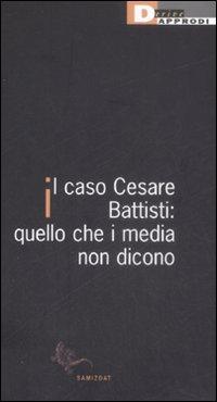 Il caso Cesare Battisti
