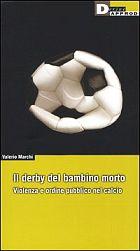 Les livres divers (non sortis par les groupes) du mouvement - Page 3 Derbybambinomorto