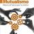Il mutualismo tra subalternità e autonomia