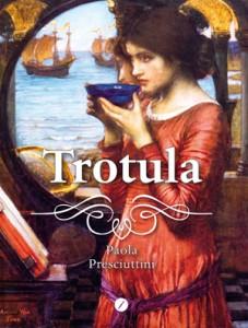 Presciuttini_Trotula