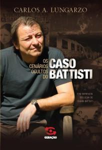 Gli scenari occulti de caso Battisti