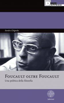 Foucault_oltre_Foucault
