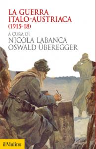 Labanca Uberegger grande guerra