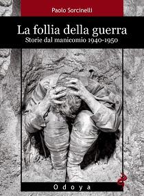 copertina-sorcinelli-follia-della-guerra-bassa-ris-rgb
