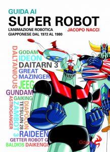 Guida super robot nacci